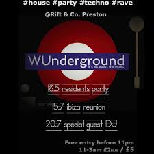 100 Wundergrounf WUnderground Residents House Techno Party Tickets Rift And Co