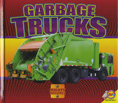 100 Types Of Garbage Trucks Mighty Machines Aaron Carr 9781489632241 Amazon