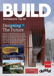 100 Best Architectural Magazines Build April 2017 Architecture Top 50 By AI Global Media Issuu