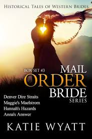 Box Set 3 Tales Of Western Brides Books 9 12