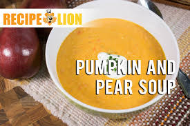 Pumpkin Soup Recipe Jamie Oliver by How To Make Pumpkin Soup Pumpkin And Pear Soup Recipe Youtube