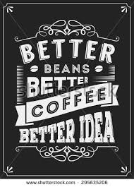 Vintage Coffee Quotes Typography Posters Or Labels Design For Shop And Restaurant
