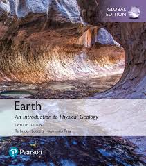 Earth An Introduction To Physical Geology Global Edition 12th Tarbuck Edward J Et Al