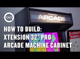 Xtension Arcade Cabinet Plans by How To Build An Arcade Machine Xtension 32