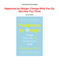 100 Whatever You Think Think The Opposite Ebook PDF Download Happiness By Design Change What Do Not