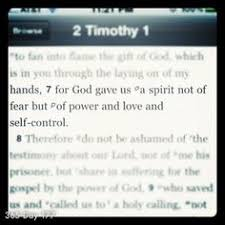 For God Gave Us A Spirit Not Of Fear But Power And Love Self Control 2 Timothy