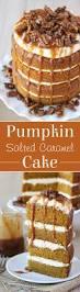 Best Pumpkin Cake Ever by Pumpkin Salted Caramel Cake U2013 Glorious Treats