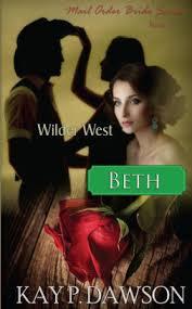 Beth Mail Order Bride Series Book 3