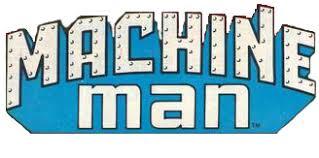 Machine Man Volume 1 1978 1981 Marvel 2 3 4 5 6 7 8 9 10 11 12 13 14 15 16 17 18 19