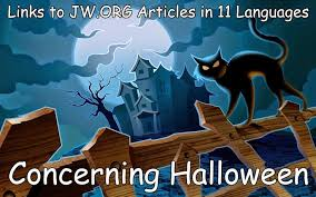 Jehovah Witness Halloween Belief by Defend Jehovah U0027s Witnesses October 2013