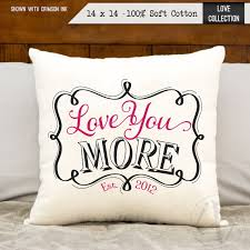 love you more pillow birthday t personalized date cotton