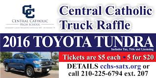 Truck Raffle - Central Catholic High School