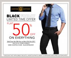 50 Off On Black Friday by Cotton U0026 Cotton Black Friday Sale Flat 50 Off Till 27th Nov 2017