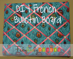Diy French Bulletin Board Easy Craft Idea Fabulessly Frugal