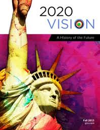 2020 Vision A History Of The Future Asu Gsv Summit 2015 By