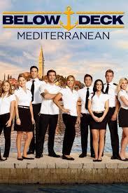 watch series below deck mediterranean season 1 episode 7 who s