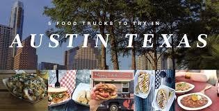 100 Austin Tx Food Trucks 5 You Need To Check Out