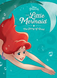 The Little Mermaid The Story Of Ariel
