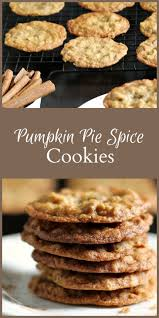 Libbys Great Pumpkin Cookies by Pumpkin Pie Spice Cookie Recipe Spice Cookies Pumpkin Pie