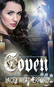 Coven Of Witches And Demons Book 1 By Weatherford Lacey