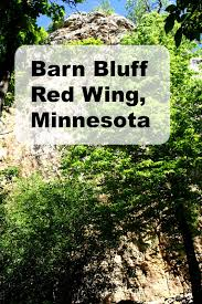 A Little Time And A Keyboard: June 2017 Barn Bluff Red Wing Earthscienceguy Minnesota Geology Monday Day Hiking Trails Hike To Skyscraper View Of Missippi River Letter Writers React Pating Republican Eagle Climbing Aerial Red Wing Minnesota Framed By Barn Bluff And Distant Roof Burner At Barns Redwing Mn Youtube Allisonfoleyfamily Wings Startribunecom So Uh Yeah