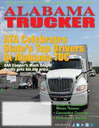 Alabama Trucker, 2nd Quarter 2018 By Alabama Trucking Association ... Trucker Shortage Is Raising Prices Delaying Deliveries Cadence Premier Logistics What Does Teslas Automated Truck Mean For Truckers Wired Orangefusion Hashtag On Twitter Speeding Fix Among Safety Rules Halted By Trump Anti Page 4 Florida Trucking Association Longistics Productservice 931 Photos Facebook February Newspub Dmv Food Home Alabama 2017 Membership Directory Shippers As Truck Driver Continues Richmondarea Companies Bolster Cgestion Creates 745 Billion Burden Atri Analysis