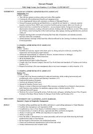 Catering Administrative Assistant Resume Samples | Velvet Jobs Resume Sales Manager Resume Objective Bill Of Exchange Template And 9 Character References Restaurant Guide Catering Assistant 12 Samples Pdf Attractive But Simple Tricks Cater Templates Visualcv Impressive Examples Best Your Catering Manager Must Be Impressive To Make Ideas Sample Writing 20 Tips For