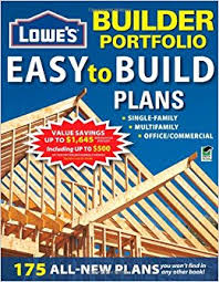 Lowes Homes Plans by Lowe S Builder Portfolio Easy To Build Plans Home Plans