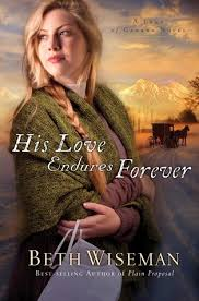 His Love Endures Forever Land Of Canaan 3 By Beth Wiseman