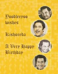 Kishore Kumar  Blog Archive  Happy Birthday Kishoreda