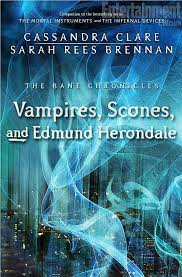 Cover Reveal THE BANE CHRONICLES VAMPIRES SCONES AND EDMUND HERONDALE