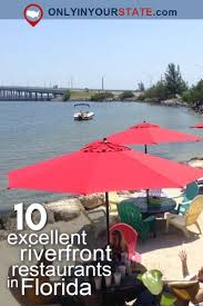 The Shed Restaurant Homosassa Fl by Best 25 River Restaurant Ideas Only On Pinterest Attractions In