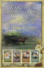 The Brides Of Webster County By Wanda E Brunstetter Want To