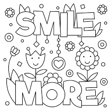 Smile More Quote Free Coloring Page O General Kids Quotes