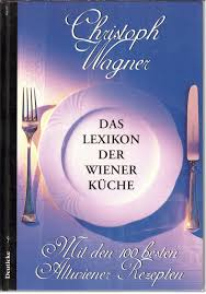 das lexikon der wiener küche mit den 100 besten altwiener