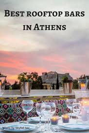 Best Rooftop Bars Of Athens | Rooftop Bar, Rooftops And Athens Greece 159 Best Greek Bars Eateries Images On Pinterest Cafes Athens Top 10 Bars In Greece Youtube The Rooftop Where To Eat And Drink With A View Of Nightlife 5 Our Favorite Taste Like Athens Hotels Hotel A Perfect Sunday Things Do Travel Mrtravel Hotels Restaurant Avenue Bistro Hungry Nomad 3 Rooftop Acropolis Views Passports Cocktails Five Amazing Wine Dtown Explore