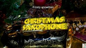 Frosty Snowman White Christmas Tree by Frosty Snowman Christmas Saxophone Youtube