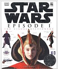 The Visual Dictionary Of Star Wars Episode I