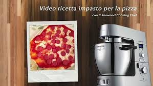 cuisine kenwood cooking chef ricette kenwood impasto base pizza con kenwood cooking chef