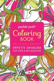 Pocket Posh Coloring Book Pretty Designs For Fun Relaxation