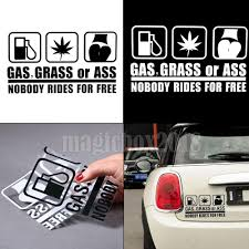 100 Truck Window Decal Funny Car Stickers Gas Grass Or Ass Nobody Rides