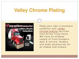 100 Arrow Truck Parts PPT Valley Chrome Plating PowerPoint Presentation ID7667384