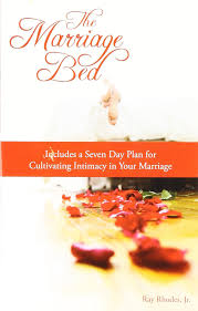 The Marriage Bed Is Undefiled by The Marriage Bed Ray Rhodes Jr 9780982834305 Amazon Com Books