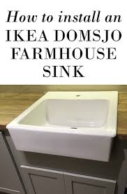 Ikea Domsjo Sink Grid by Best 25 Ikea Farmhouse Sink Ideas On Pinterest Ikea Farm Sink