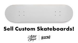 100 Ccs Decks Sell Your Art On Custom CCS Skateboards With Artist Shops