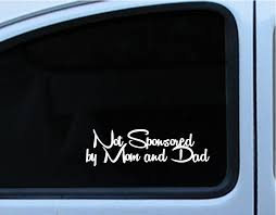 100 Cool Decals For Trucks 85 My Car Is Not Sponsored By Mom And Dad Window Bumper