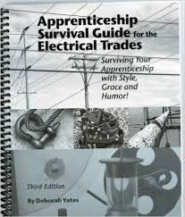 Apprentice Survival Guide For The Electrical Trades Surviving Your