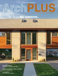 100 Hudson Valley Architects ArchPLUS Summer 2017 Vol4 No3 By American Institute Of