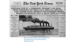 Where In Ireland Did The Lusitania Sink by The Great War Main Causes For War In Europe 1 M Ilitarism