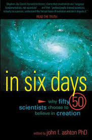 Can Any Scientist With A PhD Believe In The Idea Of Literal Six Day Creation Days Answers This Provocative Question 50 Informative Essays By
